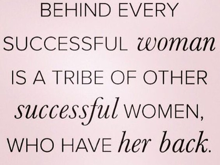 Behind every successful woman..........