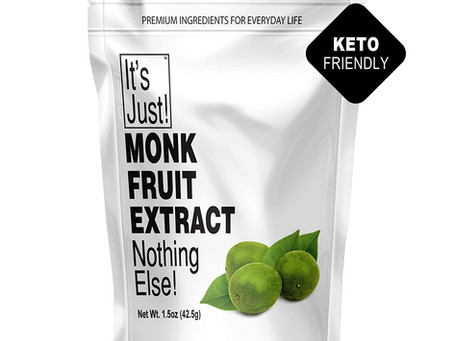 It's Just Monk Fruit - Keto Friendly Sweetener