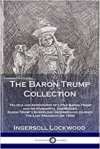 Baron Trump Collection last american president time travel adventures