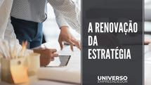 A renovação da estratégia