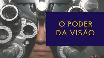 O poder da visão