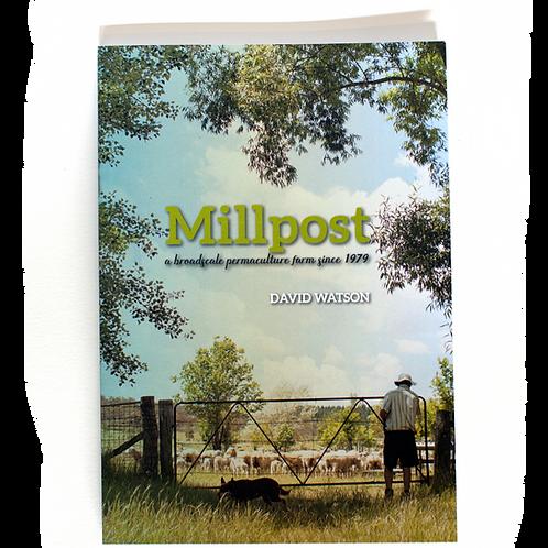 Millpost - a broadscale permaculture farm since 1979 - David Watson