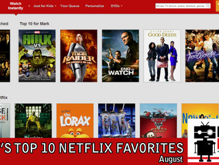 Top 10 Things To Watch On Netflix - August
