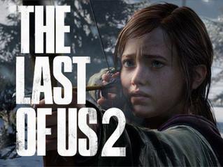 Last Of Us 2...On It's Way?