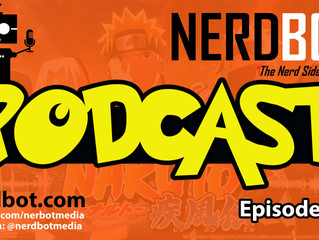 Nerdbot Podcast Episode 10 - We discuss Fallout 4, The Force Awakens, Witcher III & More!