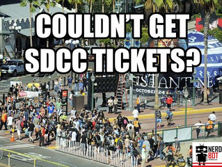What to do when you miss out on San Diego Comic Con Tickets!