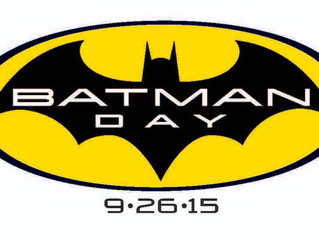 """The Official """"Batman Day"""" is Approaching - Are you Ready?"""