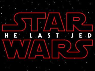 Star Wars new movie title: Star Wars: The Last Jedi