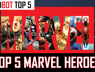 Nerdbot Picks - Marvel Top 5 Heroes