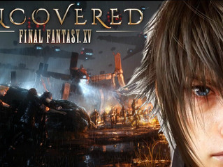 Uncovered: Final Fantasy XV Event Recap