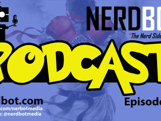 Nerdbot Podcast Episode 5 - Comikaze Recap, Candy, Games and More!