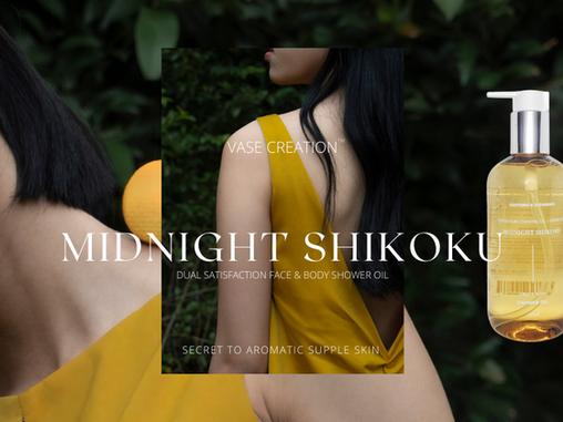 Midnight Shikoku | Vase Creation's Secret to Aromatic Supple Skin