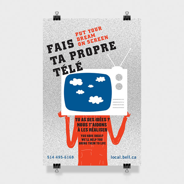Poster Bell. Affiche Bell Local. Design, illustration Laurent Pinabel. Tv. Tu as des idées ? Nous T'aidons à les réaliser. You have ideas?