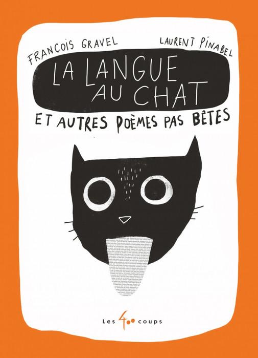 La langue au chat et autres poèmes pas bêtes