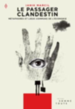 Couverture de livre, Le passager clandestin, Ianik Marcil, métaphoes et lieux communs de l'économie, design et illustration Laurent Pinabel