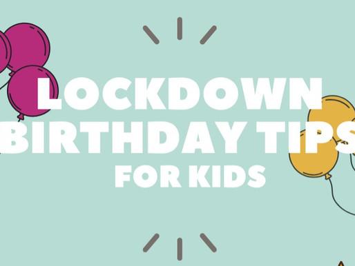 Having a lockdown birthday?