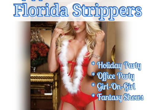 Clearwater * Holiday Party Strippers * Bartenders * Waitresses