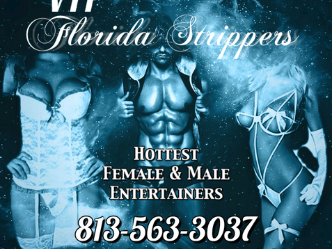 Tampa's Hottest Female & Male Strippers | Tampa, FL | VIP Florida Strippers 813-563-3037