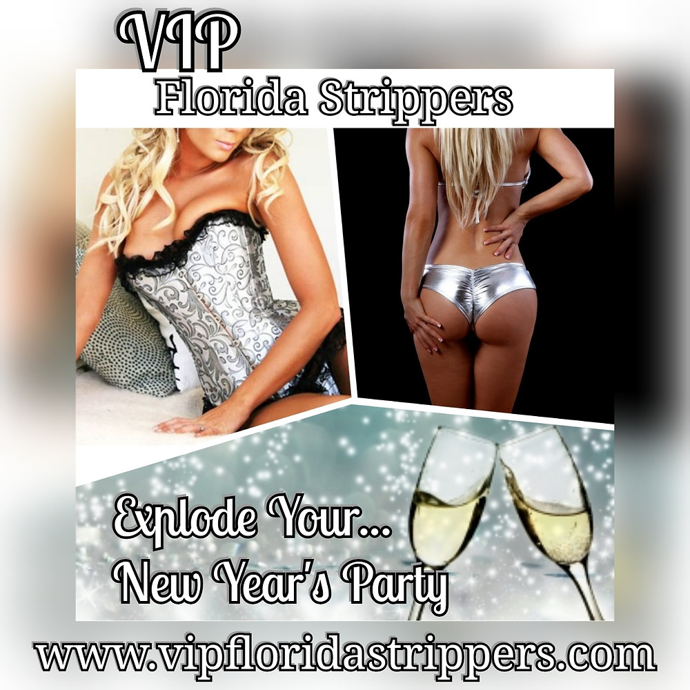 New Year's Party Strippers * Tampa