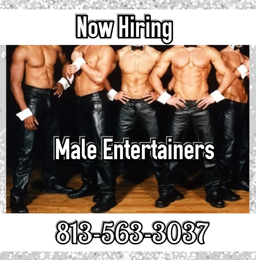 Hiring Experienced Male Entertainers in Tampa, FL