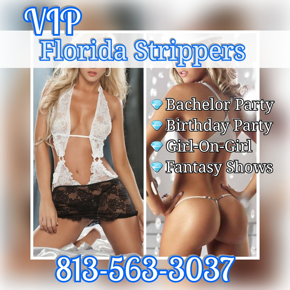 Hottest Female Strippers | Tampa, FL | Bachelor - Birthday - Private Parties