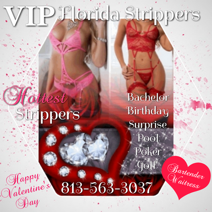 Happy Valentines Day * Hottest Strippers