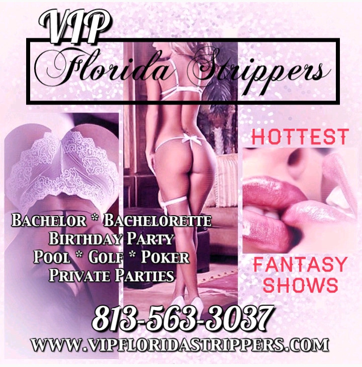 Tampa Strippers ~ Hottest Female & Male Erotic Entertainers ~ Private Parties