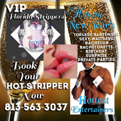 New Years Strippers - Bartenders - Waitress