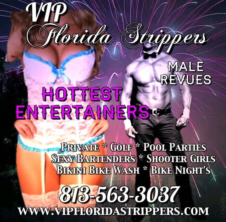 Tampa Stripper's ~ Happy 4th of July ~ Erotic Female and Male Entertainers for Your Event or Party