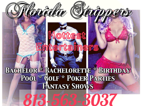 Tampa Strippers ~ Hottest Female and Male Strippers for Bachelor ~ Birthday Private Parties