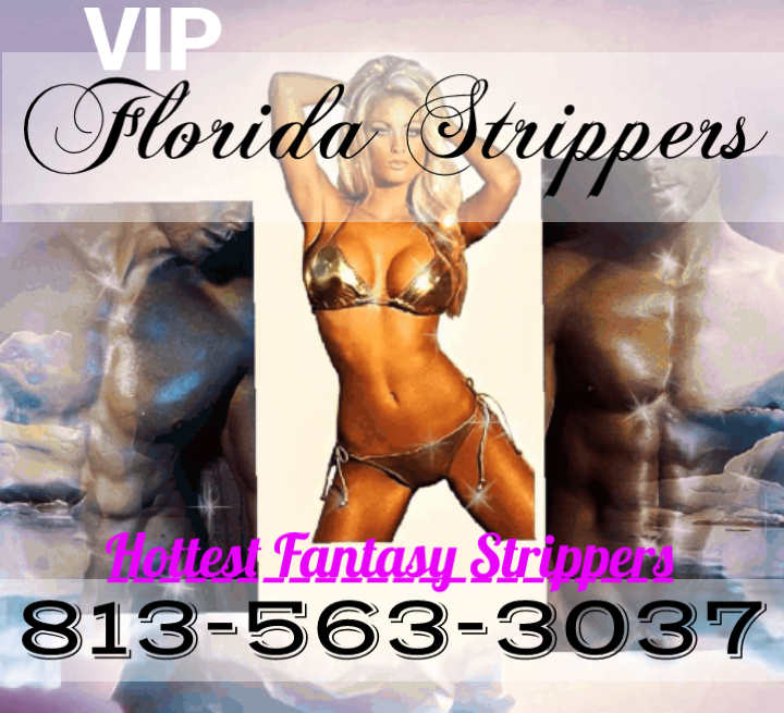 Tampa's Female & Male Strippers ~ Bachelor ~ Birthday ~ Private Parties