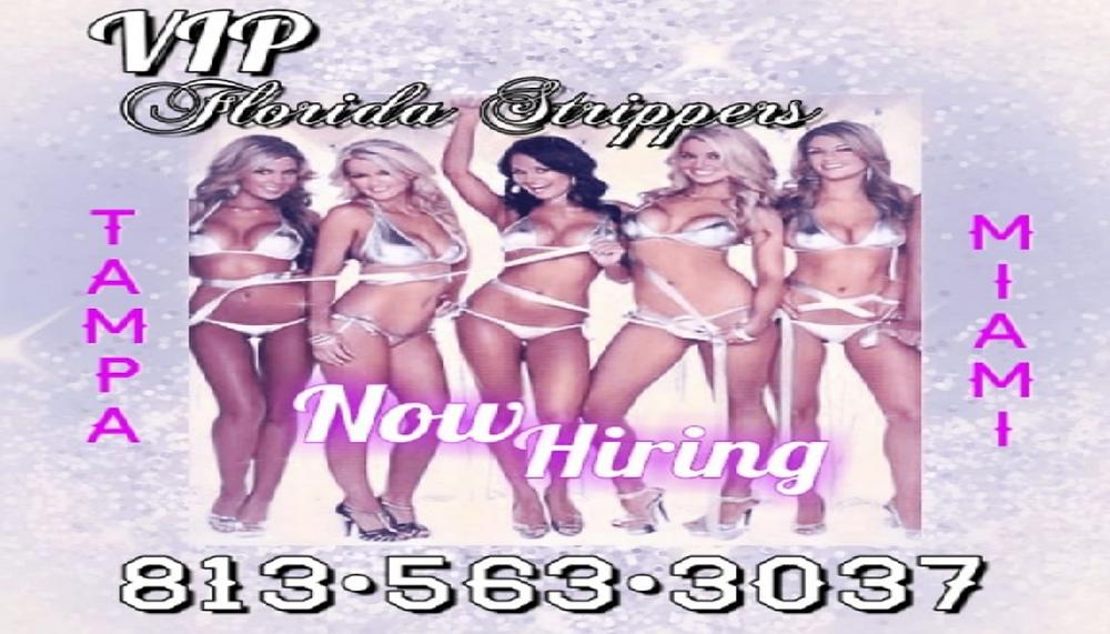 Stripper-Jobs   Now Hiring   Tampa, FL ▪ Miami, FL