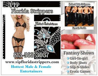 Florida Strippers ~ Hottest Female & Male Entertainers in Tampa, Clearwater, St. Petersburg
