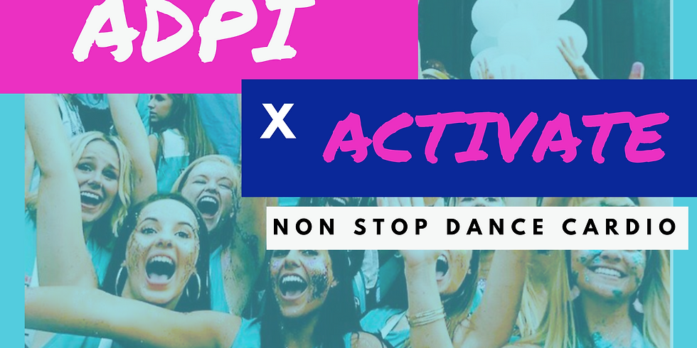 ADPI X ACTIVATE DANCE PARTY