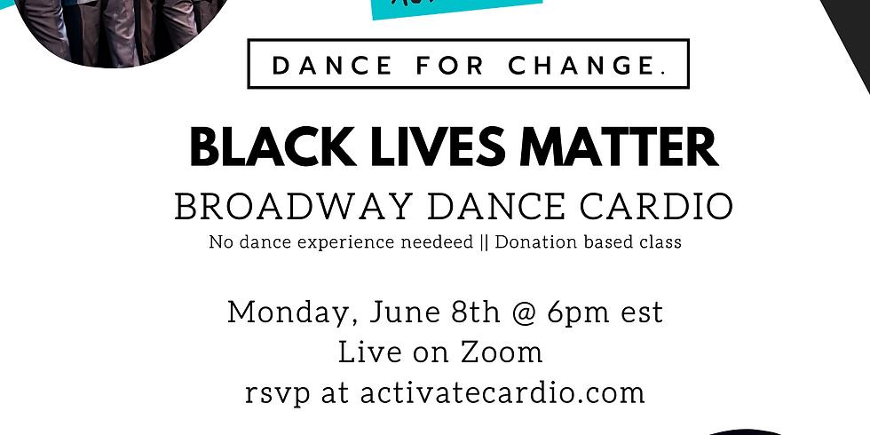 ACTIVATE || BLACK LIVES MATTER : BROADWAY