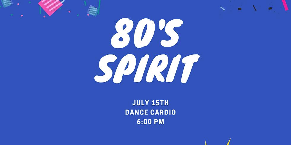 ACTIVATE || 80's Spirit