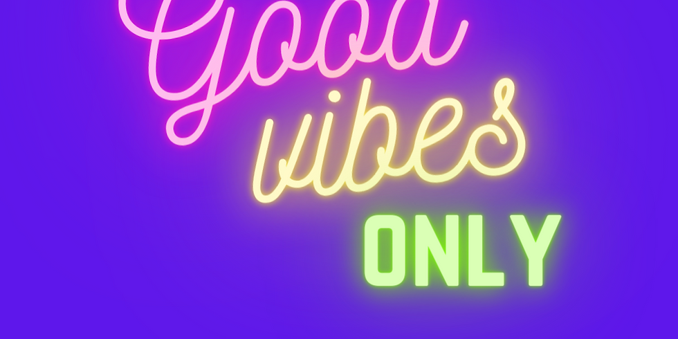 ACTIVATE    Good Vibes Only!
