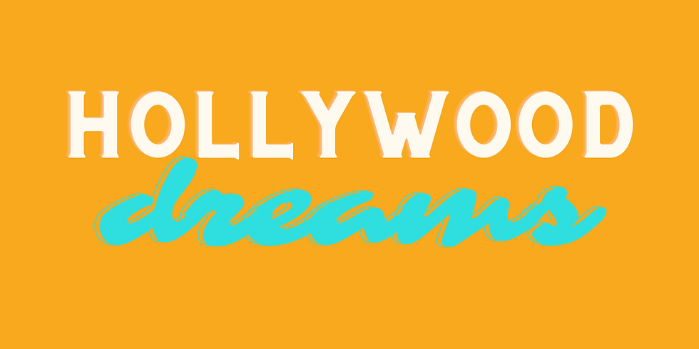 ACTIVATE || Hollywood Dreams!