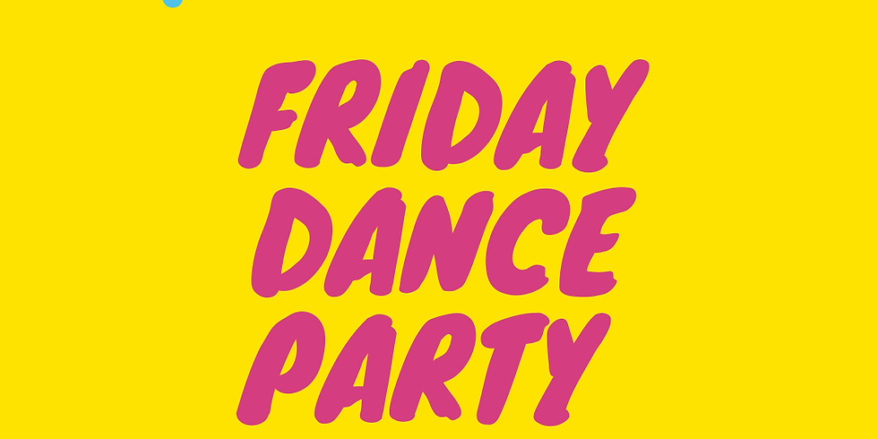 ACTIVATE    Friday Dance Party