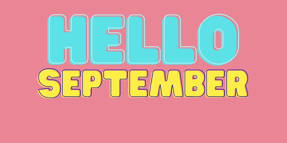 ACTIVATE || Hello September!