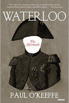 """Overlook's """"Waterloo: The Aftermath"""" Receives Plaudit in NY Times Book Review"""