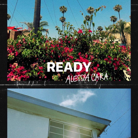 "New Music from Alessia Cara ""Ready"""