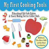 My First Cooking Tools - Educational Kid Safe Knives & Snack Making Set for Little Chefs