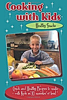 Cooking with Kids - Healthy Snacks Front