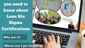 Everything You Need to Know About Lean Six Sigma Certifications [2021 Update]