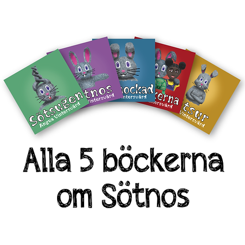 Sötnosböckerna (alla 5)