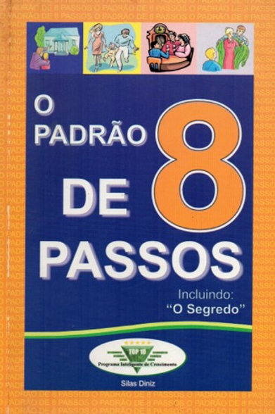 O PADRÃO DE 8 PASSOS - LIVRO