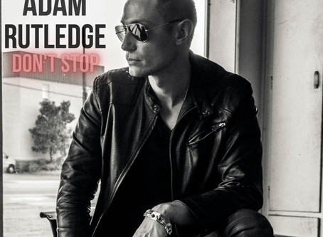 Exclusive Premiere & Interview: Adam Rutledge Don't Stop Album Art and Track List
