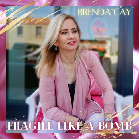 Fragile Like a Bomb - EP