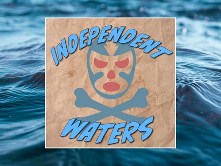 Independent Waters: Episode 50